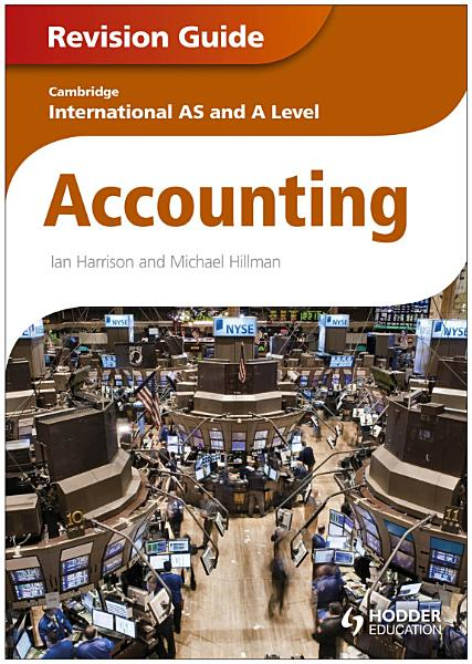 Cambridge International AS and A Level Accounting Revision Guide PDF