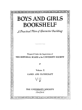 Boys and girls bookshelf: a practical plan of character building ...