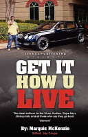 Get It How U Live