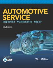 Automotive Service: Inspection, Maintenance, Repair: Edition 5