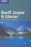 Banff  Jasper and Glacier National Parks