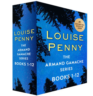 The Armand Gamache Series  Books 1 12