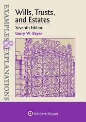Examples Explanations For Wills Trusts And Estates Book PDF