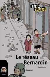 Le réseau Bernardin: une histoire pour les enfants de 10 à 13 ans