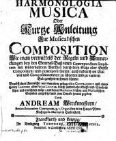 Harmonologia Musica oder Kurtze Anleitung Zur Musicalischen Composition