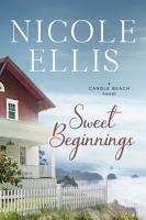 Sweet Beginnings  A Candle Beach Novel PDF