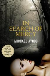 In Search of Mercy: A Mystery