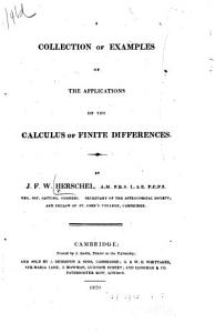 A Collection of Examples of the Applications of the Calculus of Finite Differences PDF