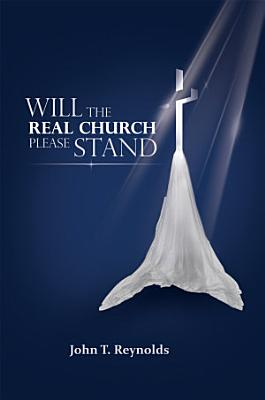 Will The Real Church Please Stand