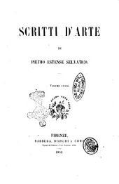 Scritti d'arte di Pietro Estense Selvatico