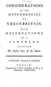 Considerations on the dependencies of Great Britain. With observations on a pamphlet by William Knox , intitled The present state of the nation. By Sir Hercules Langrishe