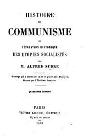 Histoire de Communisme, etc. Quatrième édition