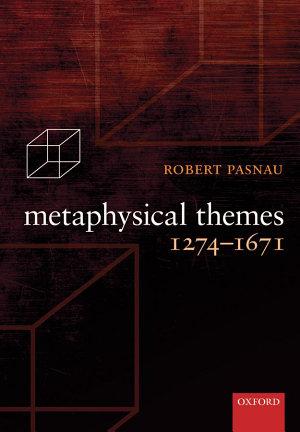 Metaphysical Themes 1274 1671