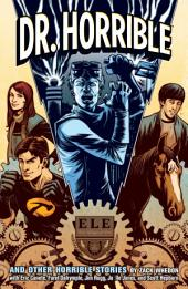 Dr. Horrible: And Other Horrible Stories, Issue 1