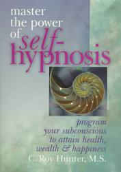 Master The Power Of Self Hypnosis Book PDF