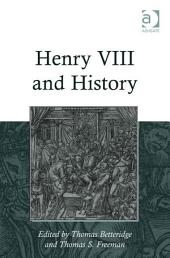 Henry VIII and History