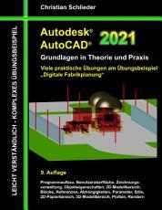 Autodesk AutoCAD 2021   Grundlagen in Theorie und Praxis PDF