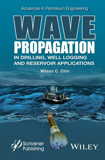 Wave Propagation in Drilling  Well Logging and Reservoir Applications PDF