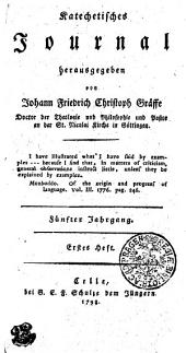 Katechetisches Journal: Fünfter Jahrgang. Erstes Heft