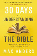30 Days to Understanding the Bible  30th Anniversary