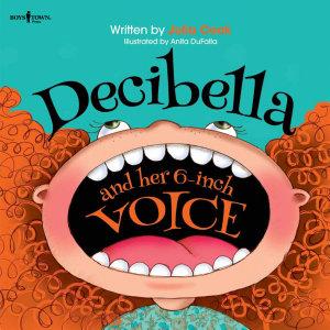 Decibella and Her 6 Inch Voice Book