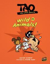 #5 Wild Animals!