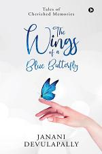 The Wings of a Blue Butterfly