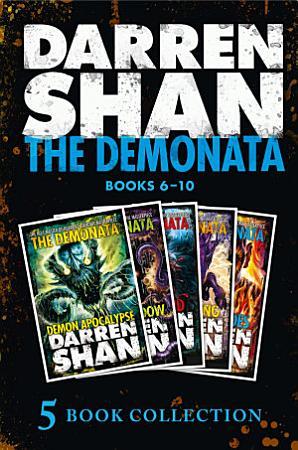 The Demonata 6 10  Demon Apocalypse  Death   s Shadow  Wolf Island  Dark Calling  Hell   s Heroes   The Demonata  PDF
