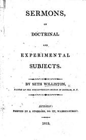 Sermons, on doctrinal and experimental subjects