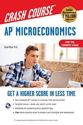 AP   Microeconomics Crash Course  For the New 2020 Exam  Book   Online PDF