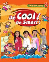 Be Cool! Be Smart! .2: Book 2