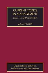 Current Topics in Management: Organizational Behavior, Performance, and Effectiveness