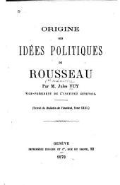 Origine des idées politiques de Rousseau ([1me-3me]mémoire)