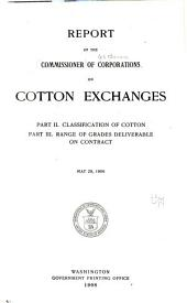 Report of the Commissioner of Corporations on Cotton Exchanges ..: Classification of cotton