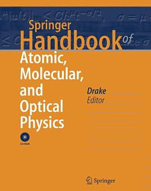 Springer Handbook of Atomic  Molecular  and Optical Physics PDF