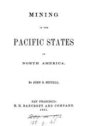 Mining in the Pacific states of north America