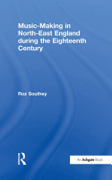 Music Making in North East England during the Eighteenth Century PDF