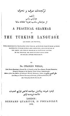 A Practical Grammar of the Turkish Language  as Spoken and Written PDF