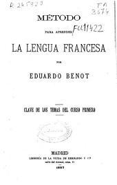 Método para aprender la lengua francesa: clave de los temas del curso primero
