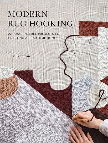 Modern Rug Hooking PDF