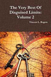 The Very Best Of Disguised Limits Volume 2 Book PDF