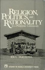 Religion, Politics, and Rationality in a Philippine Community