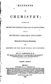 Elements of Chemistry: --designed for the Use of Schools and Academies