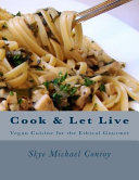 Cook and Let Live Book