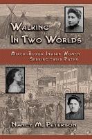 Walking in Two Worlds PDF