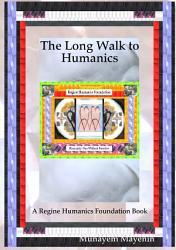 The Long Walk to Humanics PDF