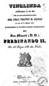 Vinclinda melodramma in un atto [la poesia è del sig. Giuseppe Sapio