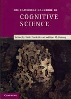 The Cambridge Handbook of Cognitive Science PDF