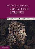 The Cambridge Handbook of Cognitive Science PDF