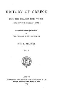 History of Greece  to the end of the Persian war  tr  by S  F  Alleyne  and E  Abbott   PDF